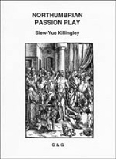 The cover of Siew Yue's Northumbrian Passion Play (Newcastle upon Tyne: Grevatt & Grevatt, 1999)